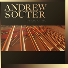 Andrew Souter - The Idea Of You